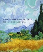 Van Gogh and Britain