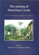 The Making of Mauritian Creole