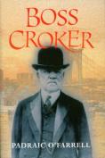 Boss Crocker