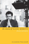 The Cinema of Nanni Moretti