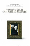 Tracing Catholic Ancestors