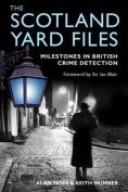 The Scotland Yard Files
