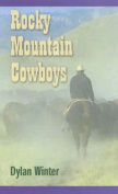 Rocky Mountain Cowboys