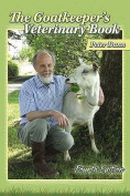 The Goatkeeper's Veterinary Book