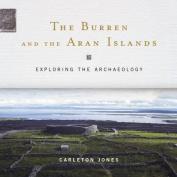 The Burren and the Aran Islands