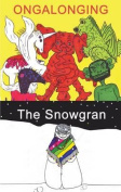 The Snowgran and Ongalonging