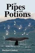 Of Pipes and Potions