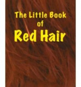 The Little Book of Red Hair