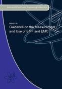 Guidance on the Measurement and Use of EMF and EMC