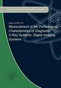 Measurement of the Performance Characteristics of Diagnostic X-Ray Systems
