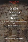 Exile, Trauma and Death
