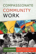 Compassionate Community Work