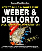 How to Build & Power Tune Weber & Dellorto DCOE, DCO/SP & DHLA Carburettors