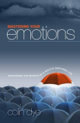 Mastering Your Emotions