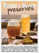 Preserves (The Australian Women's Weekly