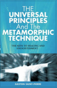 The Universal Principles and the Metamorphic Technique