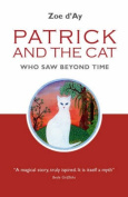 Patrick and the Cat That Saw Beyond Time