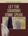 Let the Standing Stones Speak