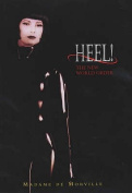 Heel!: The New World Order