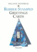 Handmade Rubber Stamped Greetings Cards