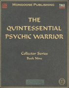 The Quintessential Psychic Warrior