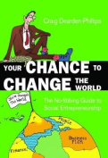 Your Chance to Change the World
