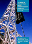 Aluminium Structures in the Entertainment Industry
