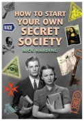 How To Start Your Own Secret Society