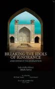 Breaking the Idols of Ignorance