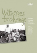 Witnesses to Change