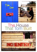 House That Tom Built