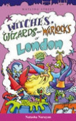 Witches, Wizards and Warlocks of London
