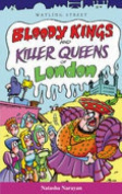 Bloody Kings and Killer Queens of London