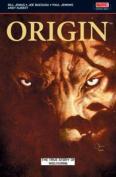 Origin: The True Story of Wolverine (Wolverine