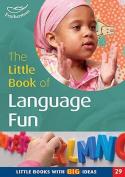 The Little Book of Language Fun