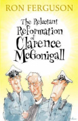 The Reluctant Reformation of Clarence McGonigall