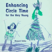 Enhancing Circle Time for the Very Young