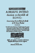 A Brief Introduction to the Skill of Song, Concerning the Practise Set Forth by William Blake, Gentleman