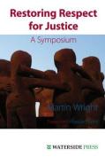Restoring Respect for Justice
