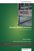 The New Ministry of Justice