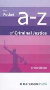 The Pocket A-Z of Criminal Justice
