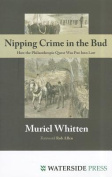 Nipping Crime in the Bud