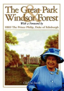 The Great Park and Windsor Forest