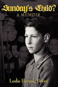 Sunday's Child? - A Memoir