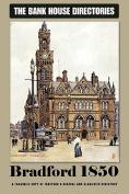 Bank House Directory of Bradford 1850