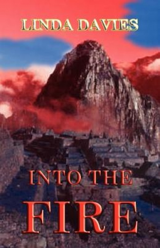 Into the Fire by Linda, Davies.