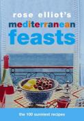 Rose Elliot's Mediterranean Feasts