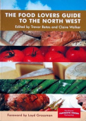 The Food Lovers Guide to the North West