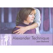Understanding the Alexander Technique