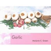 Understanding Garlic